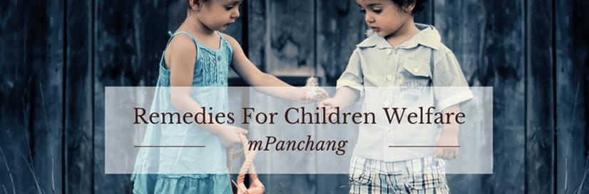 Remedies For Children Welfare