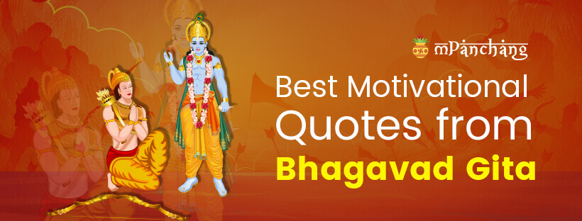 10 Bhagavad Geeta Quotes You Can Not Afford To Miss