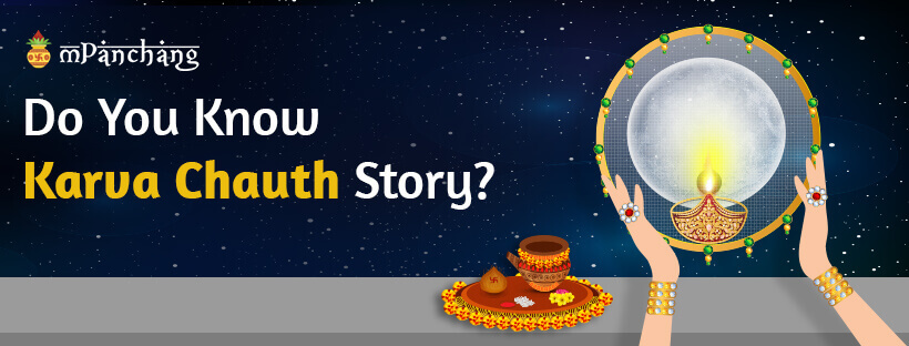 Do you know Karva Chauth story
