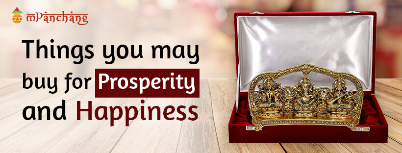Things you may buy for prosperity and happiness
