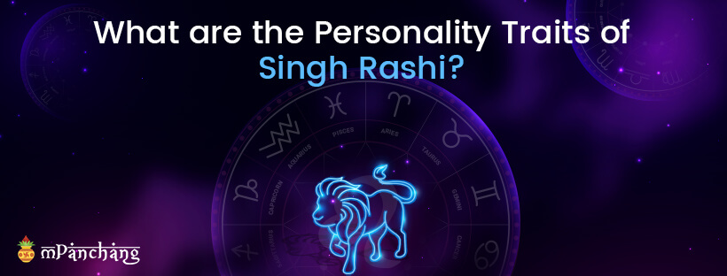 What are the Personality Traits of Singh Rashi