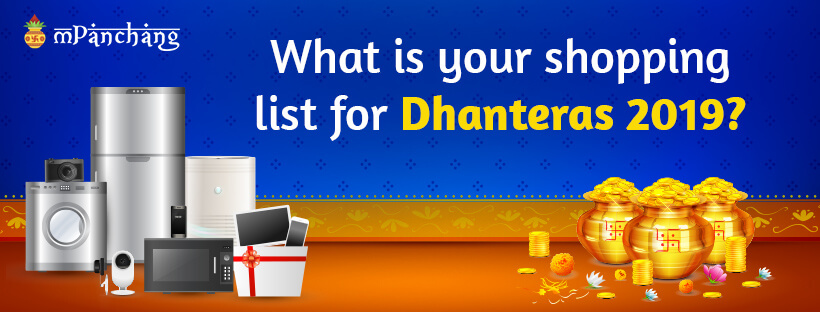 What is your shopping list for Dhanteras 2019?